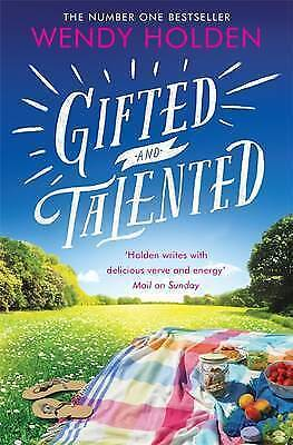 Gifted and Talented BRAND NEW BOOK by Wendy Holden (Paperback, 2014)