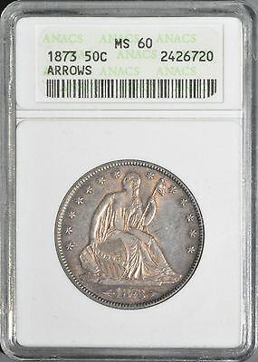 1873 Seated Half Dollar W/ Arrows at the Date ANACS MS60 Old Style Slab