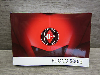 Operating Instructions User Manual Gilera Fuoco 500 ie