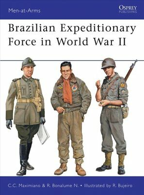 Brazilian Expeditionary Force in World War II 9781849084833 (Paperback, 2011)
