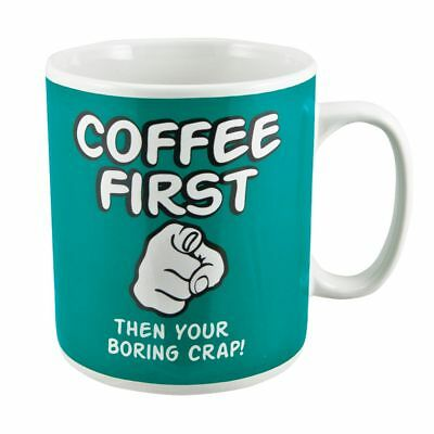 Coffee First Then Your Boring Crap Giant Mug 900ml tea cup gift funny ceramic