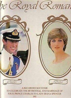 Royal Romance . Prince Charles, Lady Diana Spencer . 1981 made in England . LP