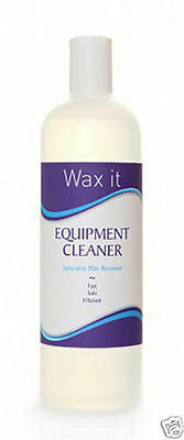 Wax It Waxing Equipment Cleaner Specialist Wax Remover Fast Safe Efficient 500ml