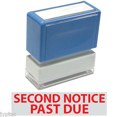 """JYP PA1040 Rectangle Stock Pre-Inked Rubber Stamp with """"Second Notice Past Due"""""""