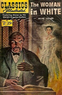 CLASSICS ILLUSTRATED. No. 61, 1968. THE WOMAN IN WHITE