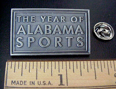 The Year Of Alabama Sports Pewter Tone Metal Pin