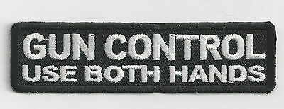Gun Control - Use Both Hands - Iron On Patch