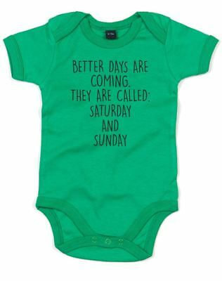 Better Days Are Coming, Printed Baby Grow