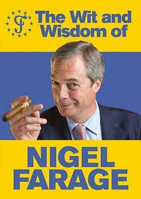 The Wit and Wisdom of Nigel Farage 9780091960094 (Paperback, 2014)