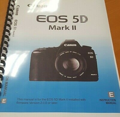 Canon Eos 5D Mark Ii Mk 2 Printed Instruction Manual User Guide 260 Pages A5