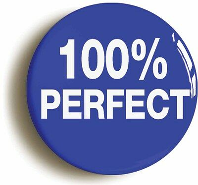 100% PERFECT FUNNY BADGE BUTTON PIN (Size is 1inch/25mm diameter