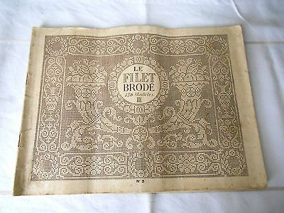 Antique FRENCH FAB  EMBROIDERY PATTERN BOOK - LE FILET BRODE n°3  PARIS