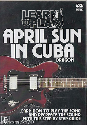 LEARN TO PLAY April Sun In Cuba / Dragon DVD - All Zone Sealed Guitar   SirH70