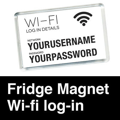 FRIDGE MAGNET * CUSTOM * PERSONALISED WITH WI-FI DETAILS * ACRYLIC 70mm x 45mm
