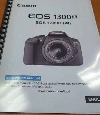Canon Eos 1300D Full User Manual Guide Instructions Printed 326 Pages A5