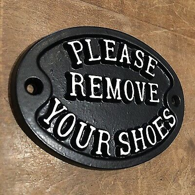 PLEASE REMOVE YOUR SHOES SOLID CAST SIGN PLAQUE BLACK ANTIQUE VINTAGE DOOR-02-bl