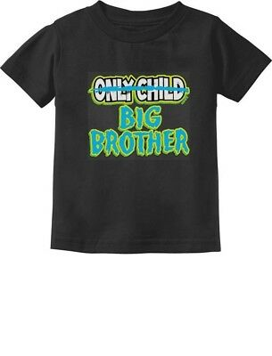 Only Child to Big Brother Birth Announcement Toddler/Infant Kids T-Shirt Gift