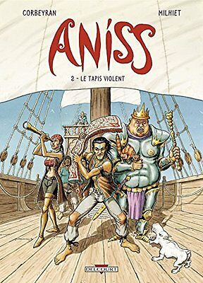 Aniss T2 - Le Tapis violent Delcourt Olivier Milhiet 48 pages Cartonne Book