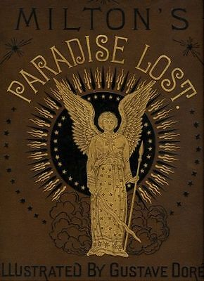 John Milton's Paradise Lost - Illustrated by Gustave Dore 1880's