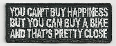 You Can't Buy Happiness But You Could Buy A Bike And That Is...- Iron On Patch