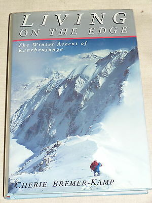 LIVING ON THE EDGE Cherie Bremer-Kamp. Kanchenjunga, Himalayas, mountaineering