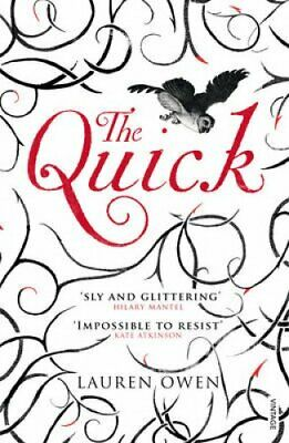 The Quick by Lauren Owen 9780099569978 (Paperback, 2014)