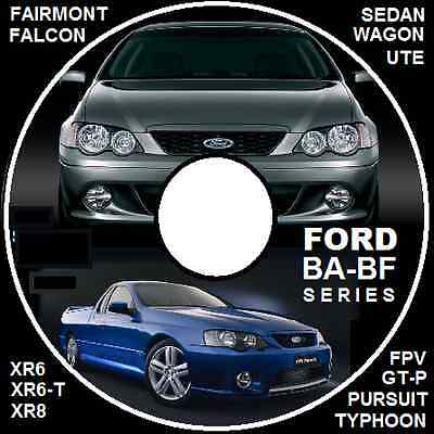 Ford Falcon Ba Bf Xr6 Xr8 Fpv Gt-P *ute *wagon *sedan   Repair Manual Cd