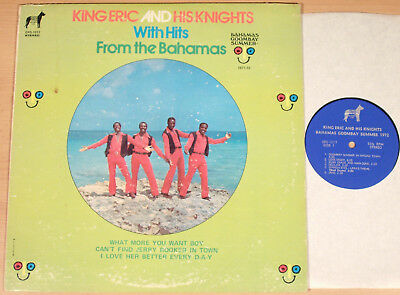 KING ERIC AND HIS KNIGHTS - With Hits From The Bahamas  (ELITE 1972 / LP vg++)