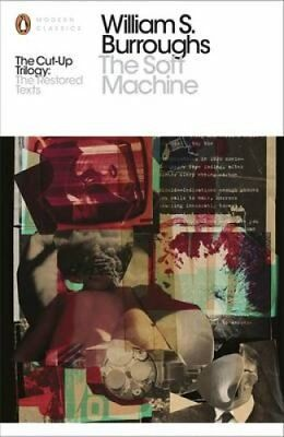 The Soft Machine The Restored Text by William S. Burroughs 9780141189789