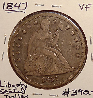 1847 Liberty Seated Silver Dollar - Very Nice Looking Coin