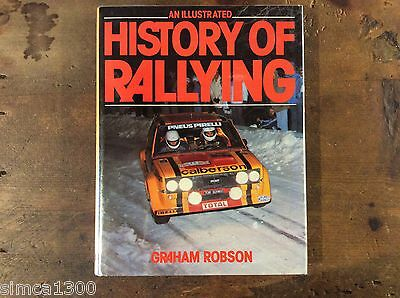 History of Rallying from 1894 to 1980 by Graham Robson Pub. 1981 1 st edition