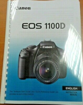 Canon  Eos 1100D Full User Manual Guide Instructions  Printed 288 Pages
