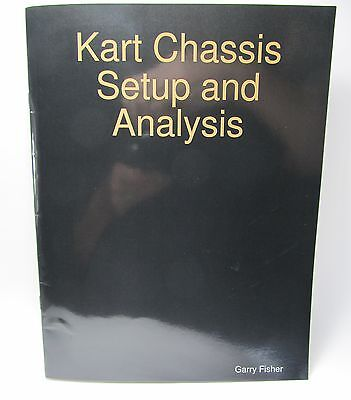 Racing Go Kart Book Chassis Setup and Analysis by Garry Fisher Oval Track