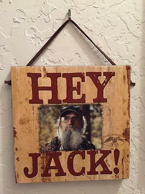 Duck Dynasty Commander NEW Wooden Wood HEY JACK ! Wall Hanging Sign Plaque GIFT