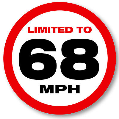 68 MPH Vehicle Limited Speed Restriction Sticker 9.5 cm UV Laminated Car  Decal