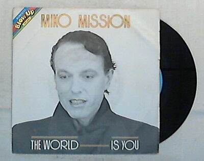 36562 45 giri 7 '' - Miko Mission - The World Is You - BUNP 0133