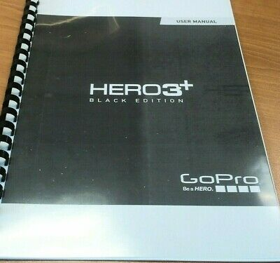 Go Pro Hero 3+ Printed Instruction Manual User Guide 71 Pages A5