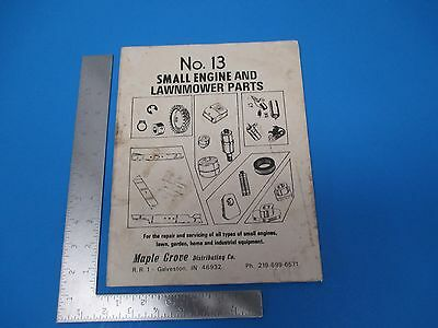 Vintage No. 13 Small Engine & Lawnmower Parts Book Maple Grove Distributing M249