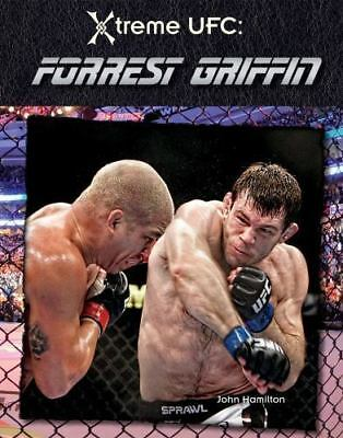 Forrest griffinxtreme ufc hamiltonmartial arts book for younger forrest griffin xtreme ufc fandeluxe Image collections