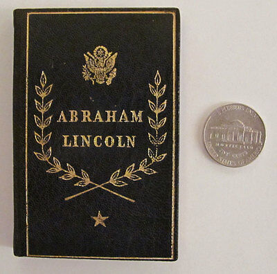 Abraham Lincoln, President of the United States 1861-1865: Selections from his W