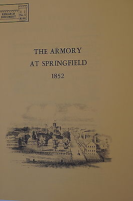 The Armory at Springfield 1852 Reference Book