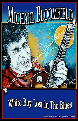 Poster of Michael Bloomfield by Cadillac Johnson
