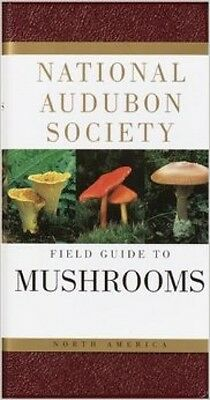 National Audubon Society Field Guide To North American Mushrooms (National