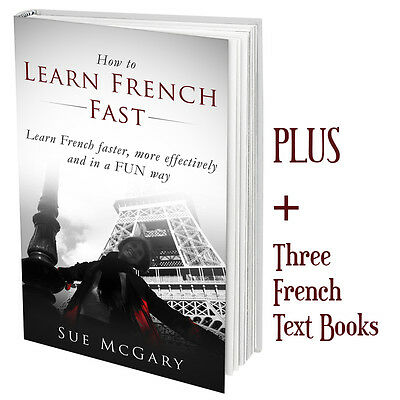 """How to Learn French Fast"" PLUS French Text eBooks PLUS Online French course"