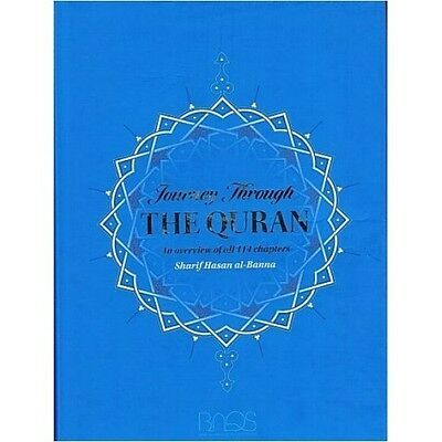 Journey Through the Quran : An Overview of All 114 Chapters Sharif Hasan al-Ban