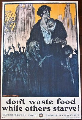 Cut $210!  Don't Waste Food While Others Starve! Wwi 1917 Food Admin. Lb Poster!