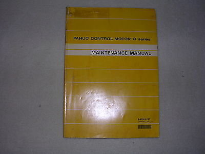 Fanuc Control Motor Maintenance Manual, B-65165E/01
