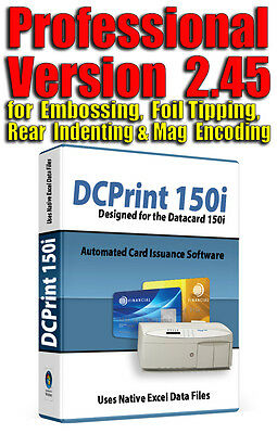 DCPrint PRO Card Software for DATACARD 150i  220 275 280 295 430 450 Embosser