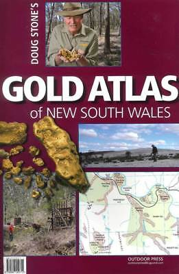 Gold Atlas Of New South Wales - By Doug Stone