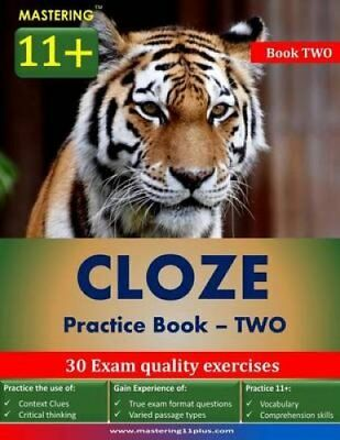 Mastering 11+ Cloze Practice Book 2 by Ashkraft Educational 9781502918550